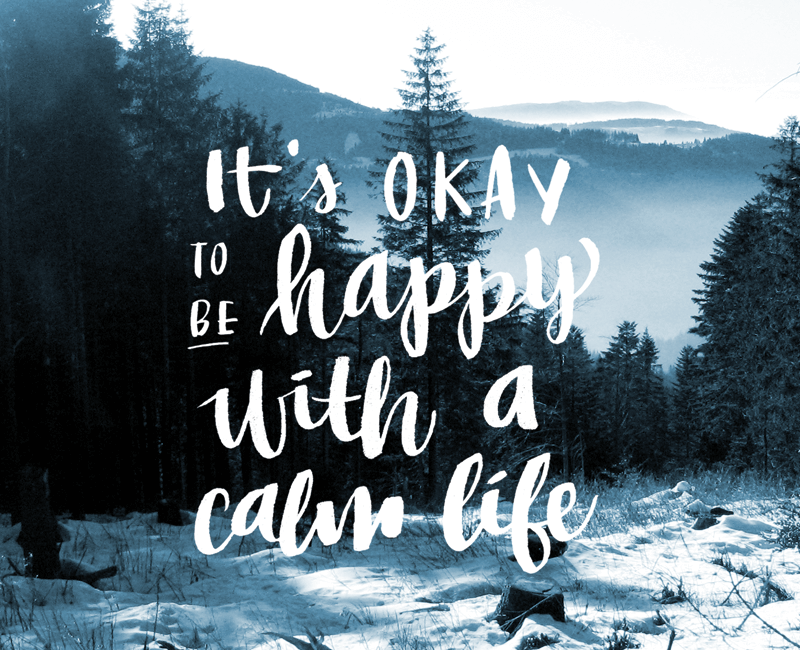 its okay to be happy with a calm life frau annika illustration